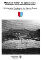 Monumenti militari nel Canton Ticino - Inventario delle opere di combattimento e di condotta, DMF-1